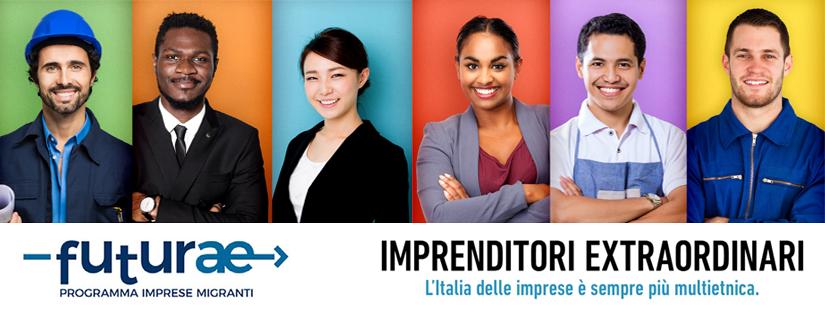 Futurae programma imprese migranti - Imprenditori extraordinari - L'Italia delle imprese è sempre più multietnica